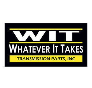 WIT - Whatever It Takes - Transmission Parts, Inc